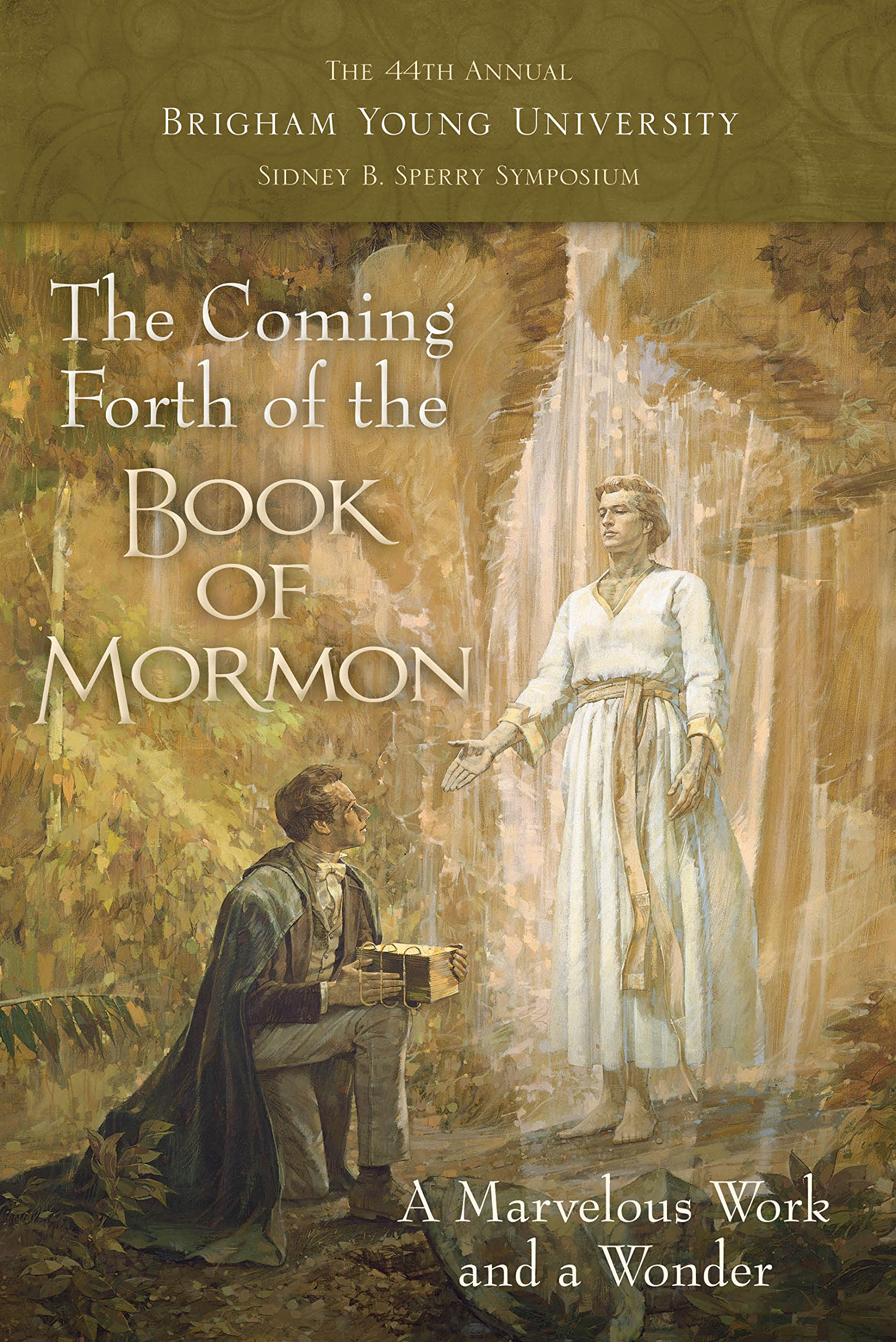 Read Online The Coming Forth of the Book of Mormon pdf