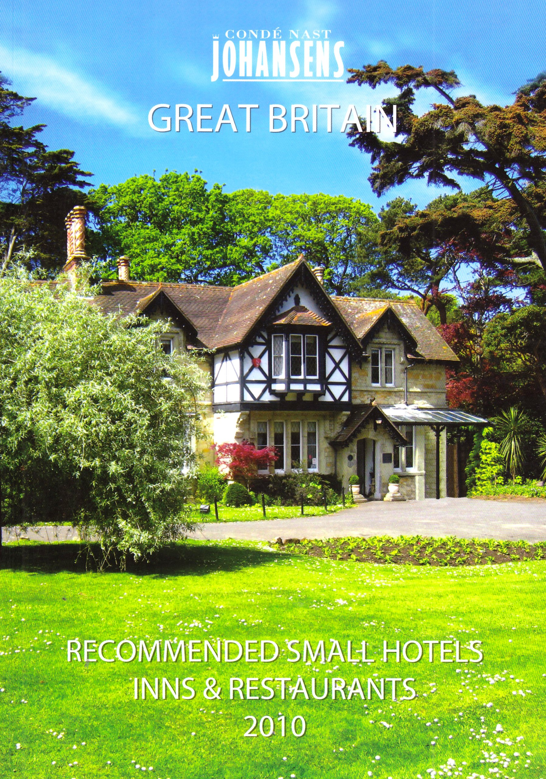 Condé Nast Johansens Recommended Small Hotels, Inns and Restaurants - Great Britain and Ireland 2010 (Johansens Recommended Country Houses, Small ... Traditional Inns: Great Britain and Ireland)