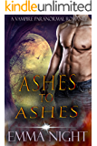 Ashes To Ashes, Vampire Paranormal Romance