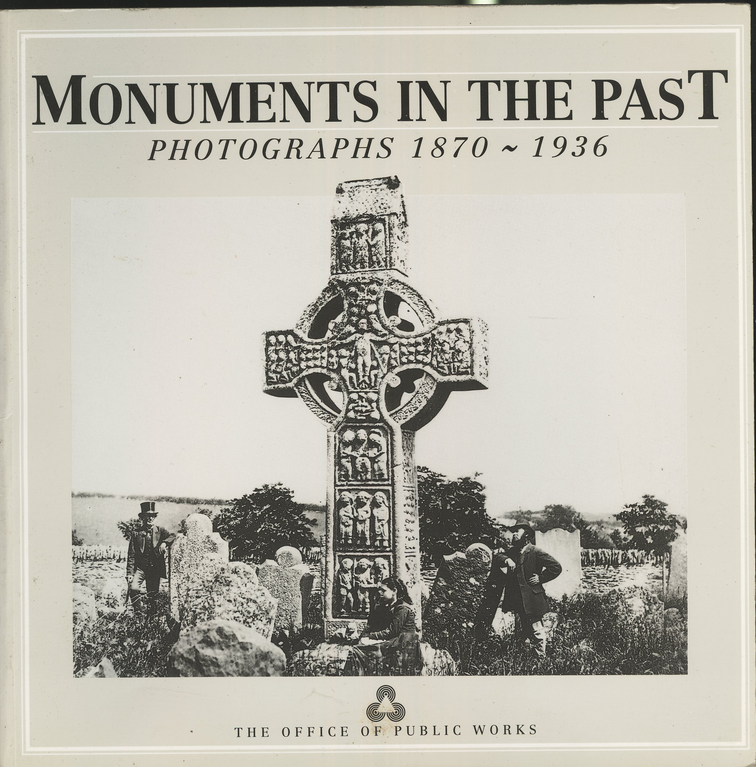 Monuments in the Past: Photographs 1870-1936