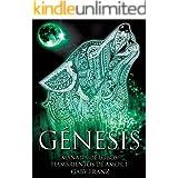 Génesis: Ed. Revisada (Manada de Lobos Hambrientos de Amor nº 1)