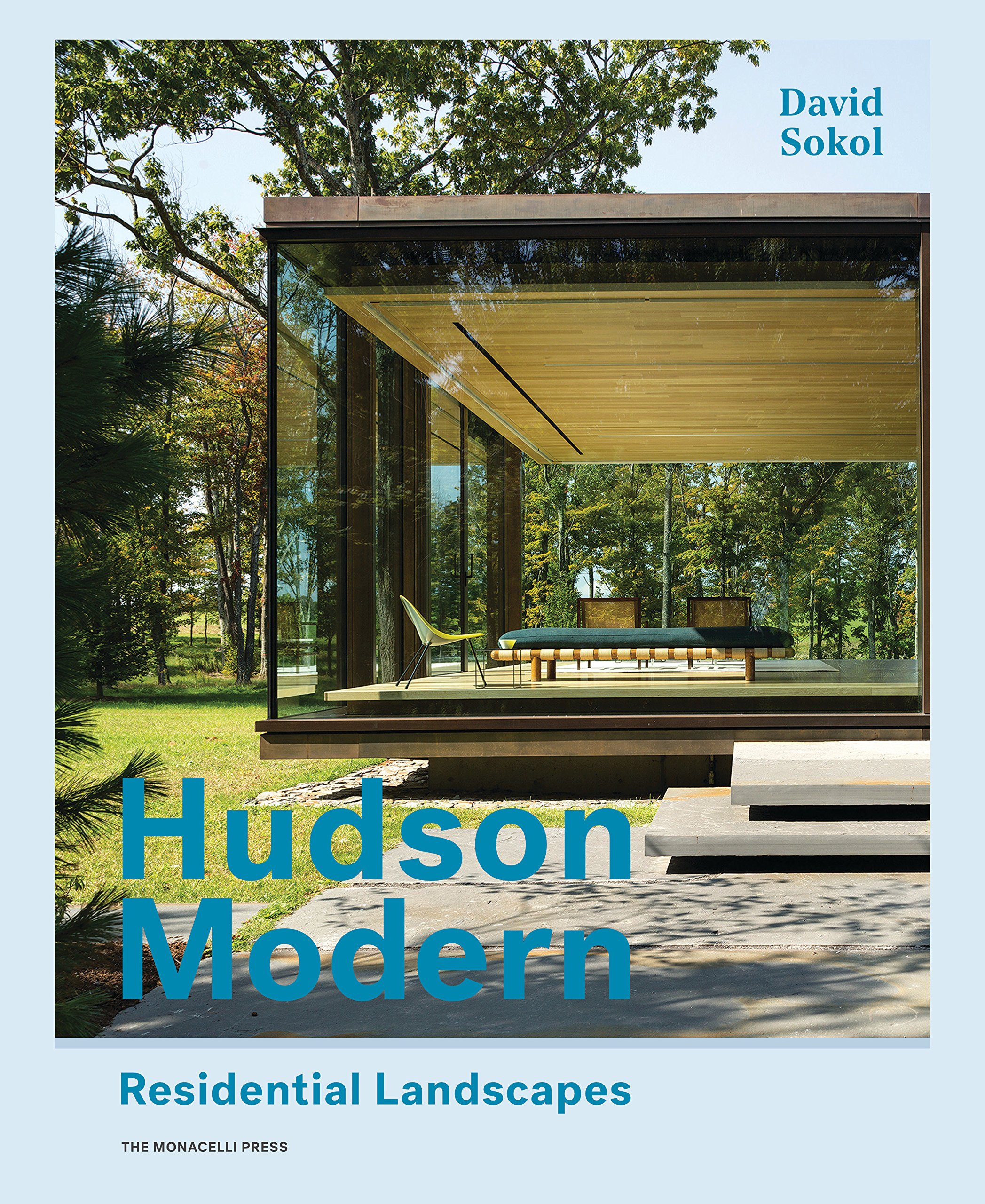 Hudson Modern Residential Landscapes David Sokol 9781580934848 Amazon Books