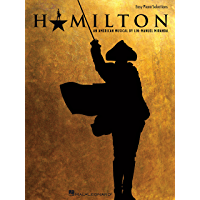 Hamilton Songbook: Easy Piano Selections book cover