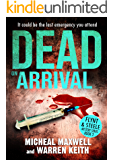 Dead on Arrival (Flynt & Steele Mysteries Book 3)