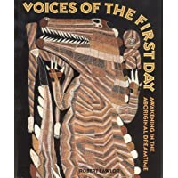 Voices of the First Day Pb: Awakening in the Aboriginal Dreamtime