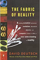 The Fabric of Reality: The Science of Parallel Universes--and Its Implications Paperback