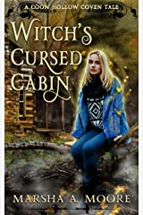 Witch's Cursed Cabin: A Coon Hollow Coven Tale (Coon Hollow Coven Tales Book 2) Kindle Edition