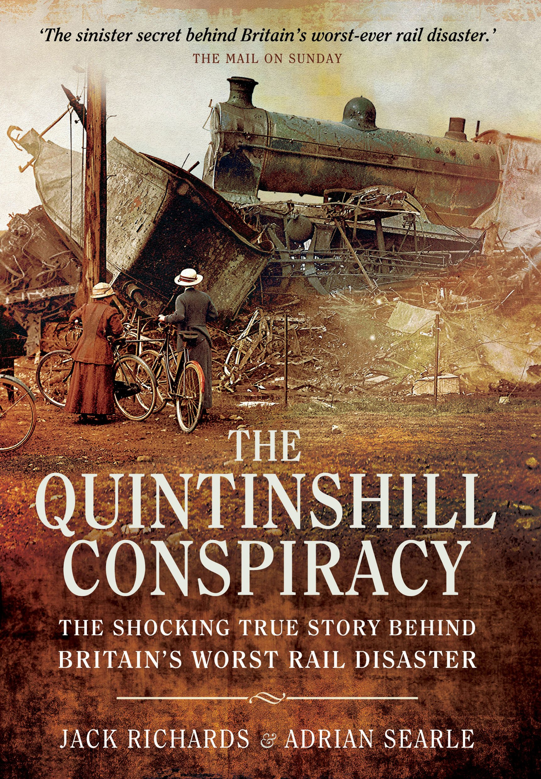 Quintinshill Conspiracy  The Shocking True Story Behind Britain's Worst Rail Disaster