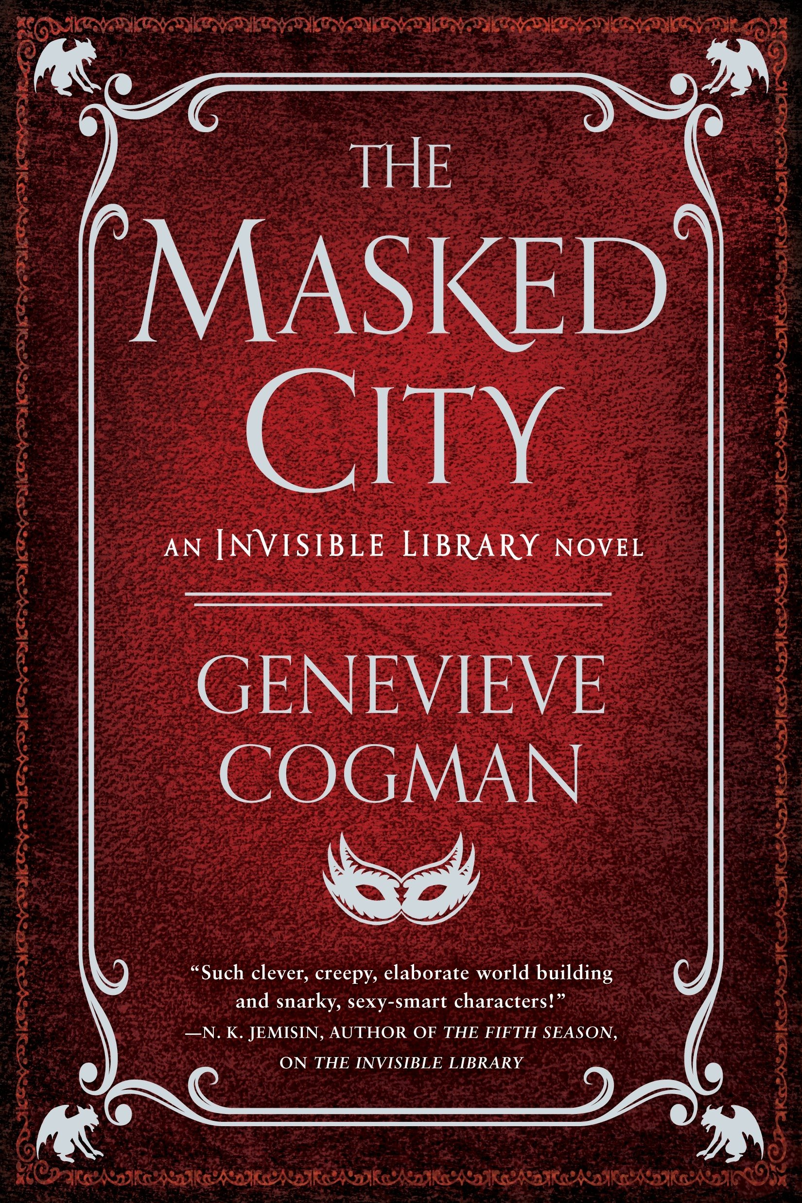 The Masked City (The Invisible Library Novel): Cogman, Genevieve ...