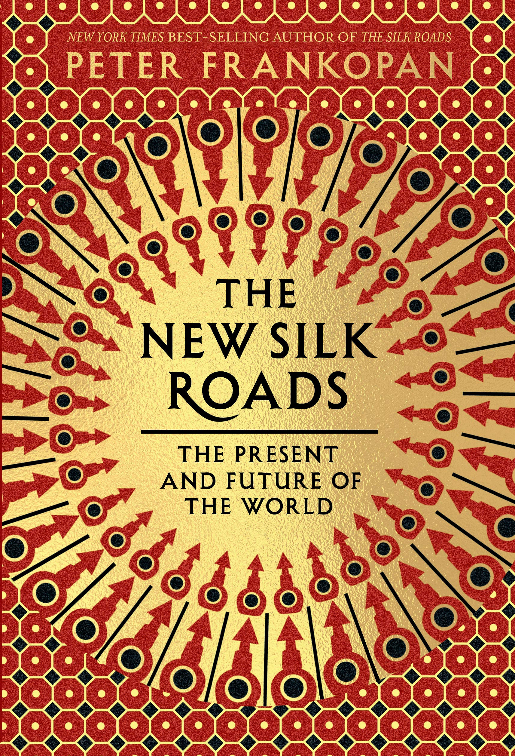 The New Silk Roads: The Present and Future of the World por Peter Frankopan