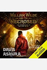 William Wilde and the Necrosed Audible Audiobook