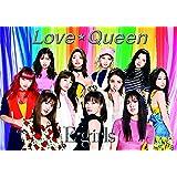 Love ☆ Queen(DVD付)(初回生産限定盤 写真集付き)