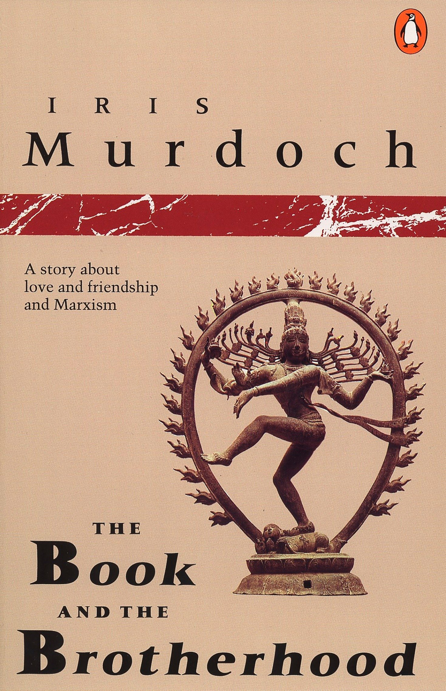 the book and the brotherhood a story about love and friendship and marxism penguin fiction