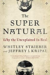 The Super Natural: Why the Unexplained Is Real Paperback