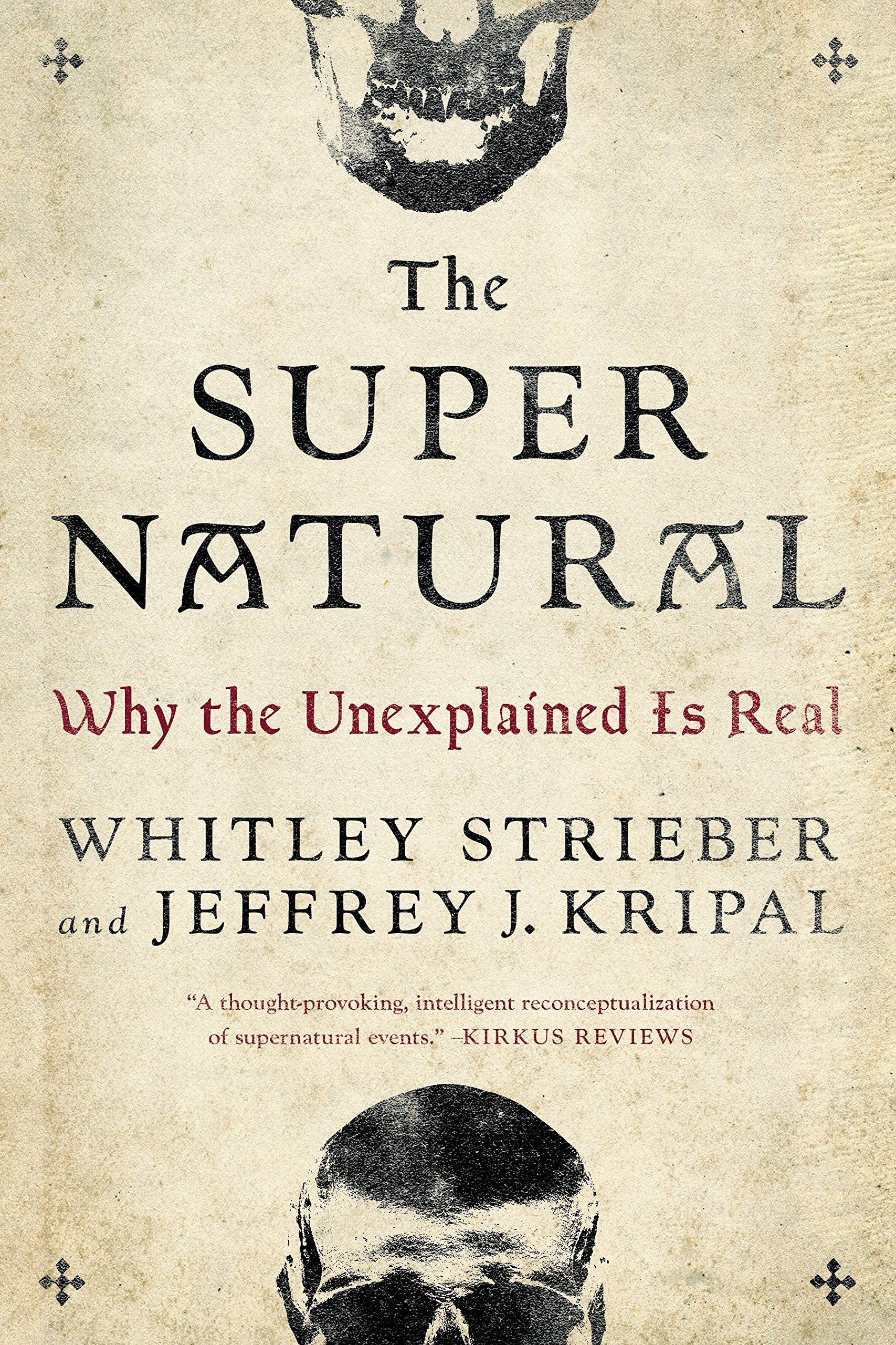The Super Natural: Why the Unexplained Is Real pdf
