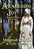 Awakening Joy (Hands of Love Book 1)