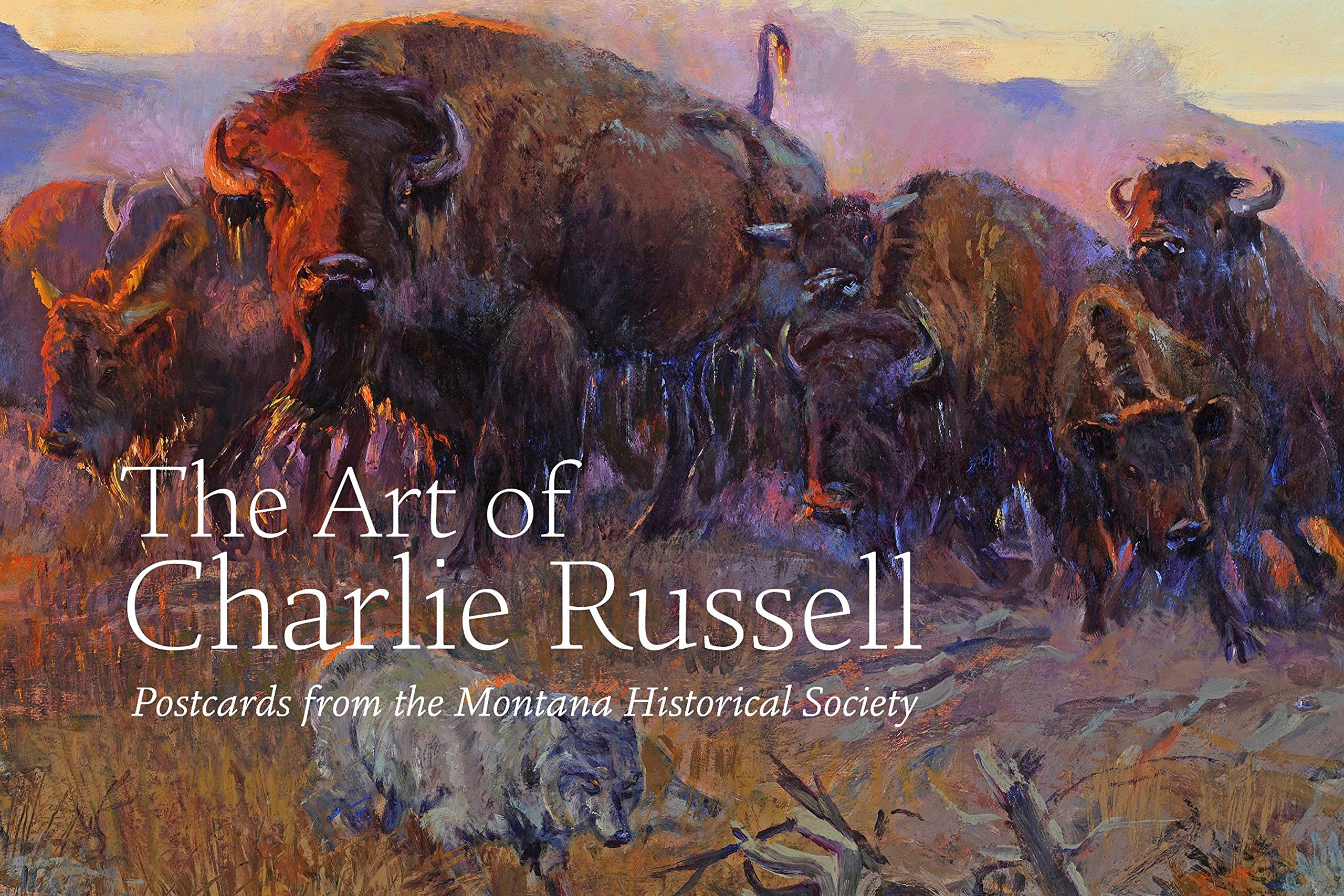 The Art of Charlie Russell: Postcards from the Montana Historical Society PDF