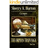 Guardian: Continue The Journey with Franky's Story! (The Orphan Train Saga Book 4)