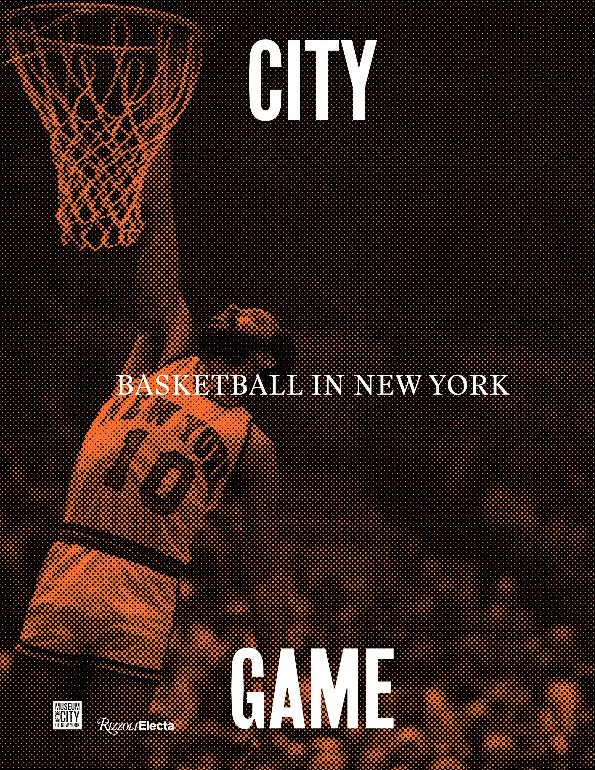 Amazon.com: City/Game: Basketball in New York (9780847867622 ...