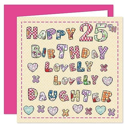 Hija 25th Tarjeta de felicitación de cumpleaños - Lovely ...