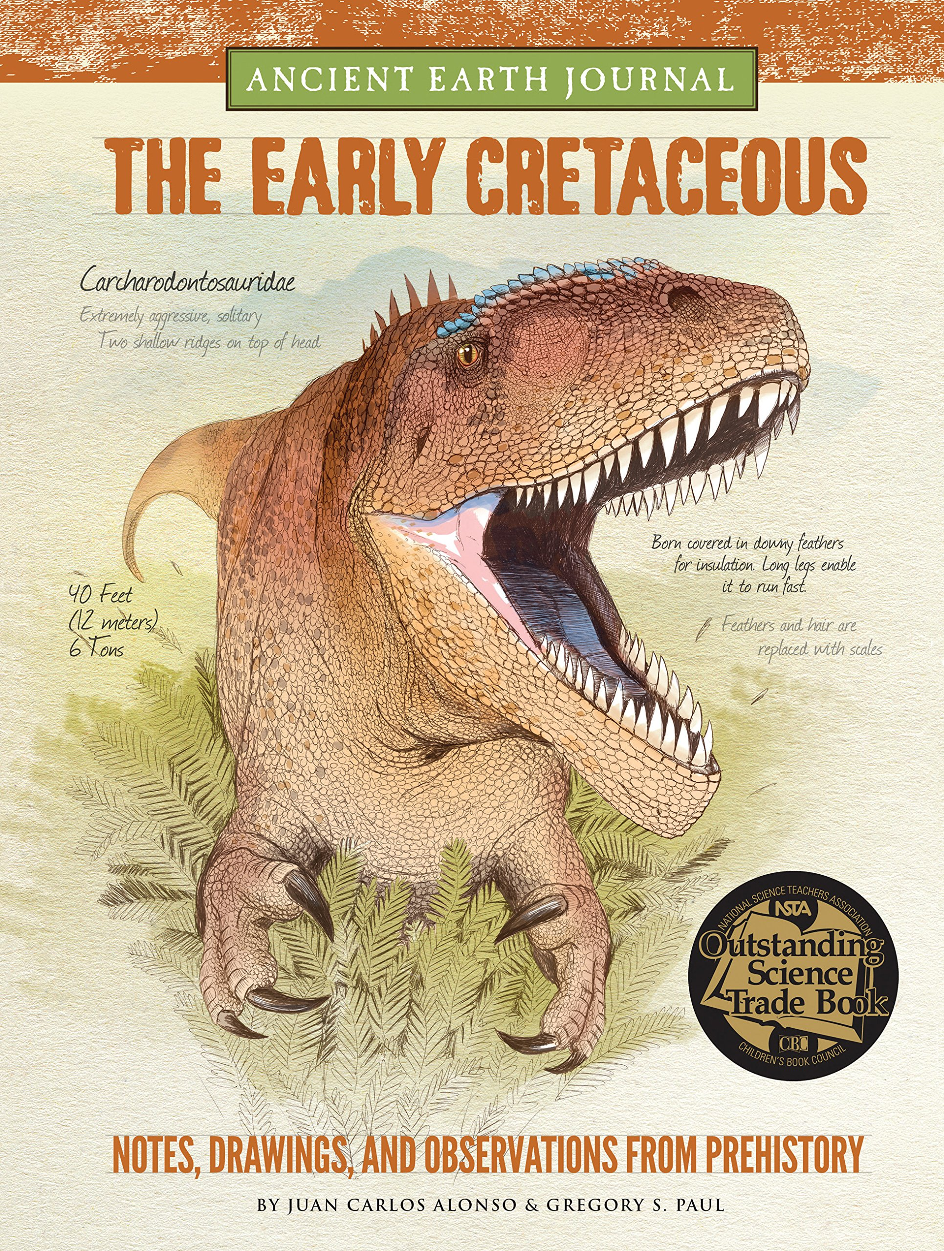 Ancient Earth Journal: The Early Cretaceous: Notes, drawings, and observations from prehistory Hardcover – September 1, 2015 Juan Carlos Alonso Gregory S. Paul Walter Foster Jr 1633220338