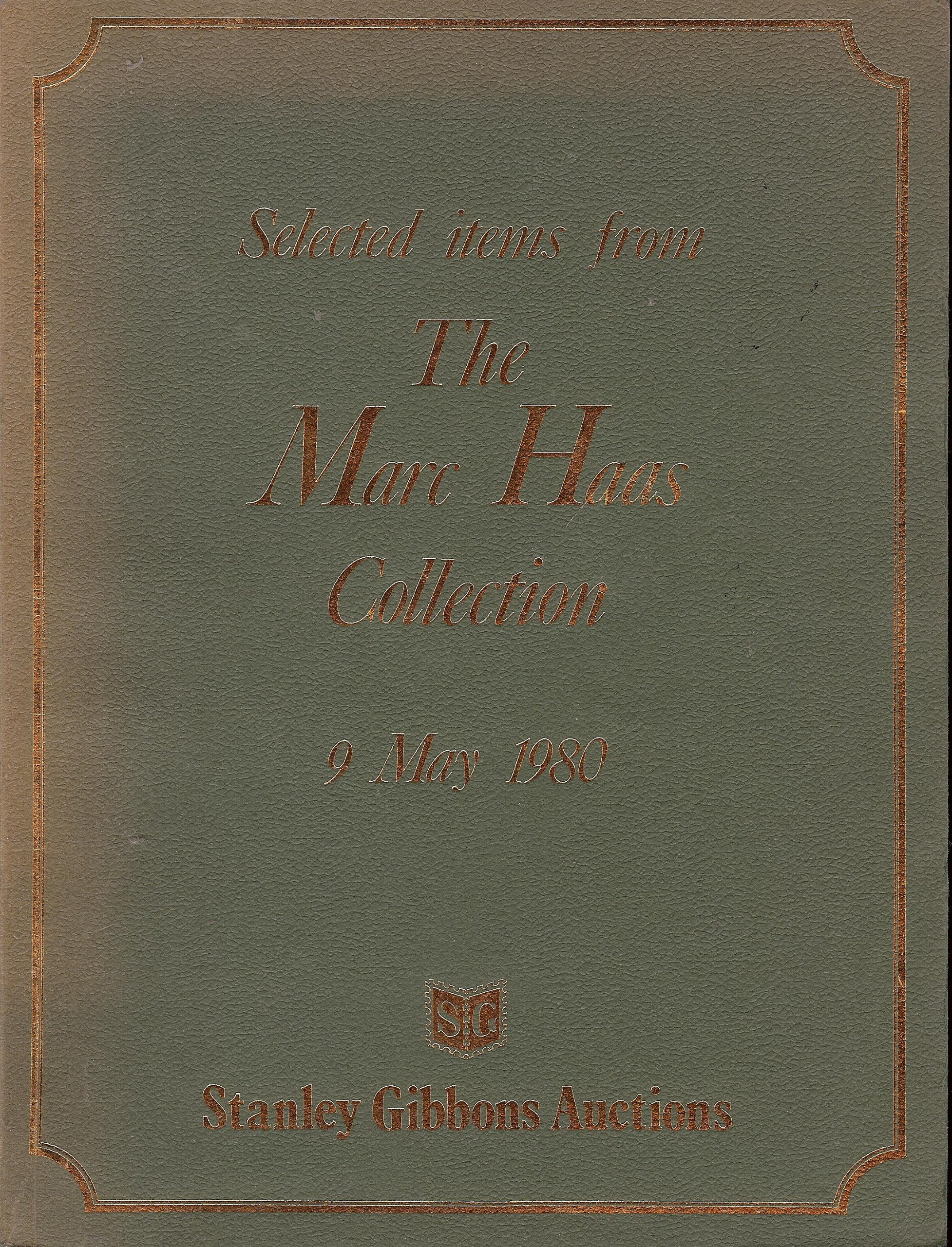 The Marc Haas Collection (Stamp Auction Catalog) (Stanley