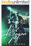 Keagan (This is Our Life Book 2)