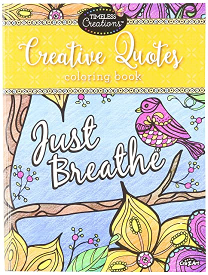Cra Z Art Timeless Creations Adult Coloring Books Creative Quotes Book