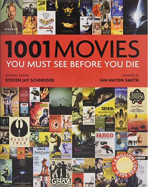 Amazon Com 1001 Movies You Must See Before You Die 9780764167904 Schneider Steven Jay Haydn Smith Ian Books