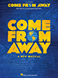 Come from Away: A New Musical Piano/Vocal Selections