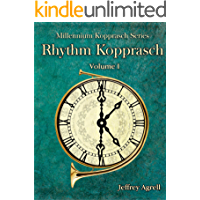 Rhythm Kopprasch: Vol. I (Millennium Kopprasch Series) (English Edition)