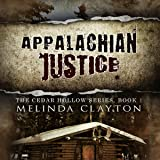 Appalachian Justice: Cedar Hollow, Book 1
