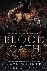 Blood Oath (The Darkest Drae Book 1) Kindle Edition