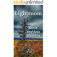 Lightroom: Quick and Easy Workflow book cover