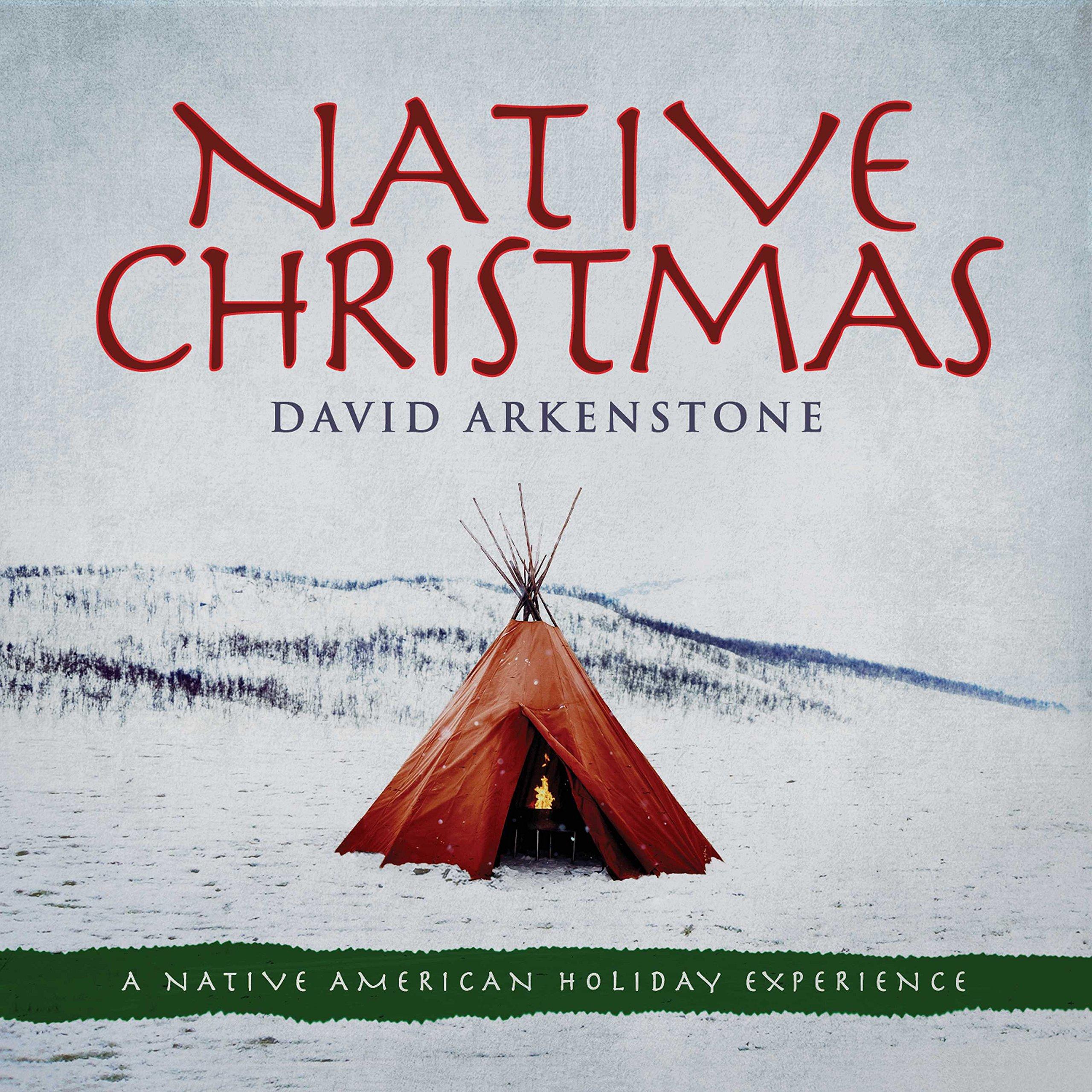 David Arkenstone - Native Christmas