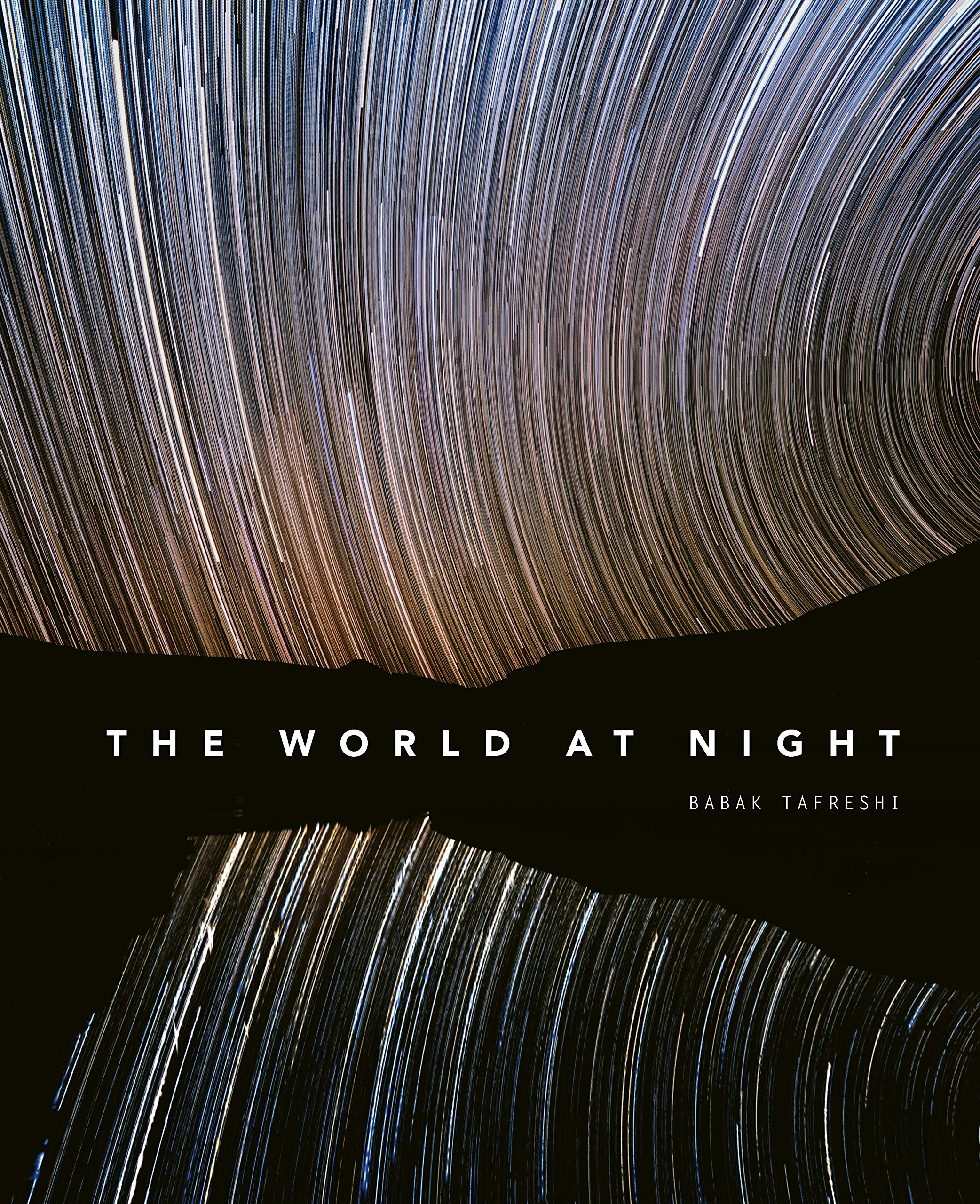 The World at Night: Spectacular photographs of the night sky by White Lion Publishing