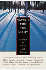 Watch for the Light: Readings for Advent and Christmas Hardcover