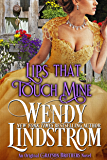 Lips That Touch Mine (Grayson Brothers Book 3)