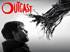 Outcast Staffel 1 [OV]