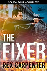 The Fixer, Season 4: Complete: (A JC Bannister Serial Thriller) Kindle Edition