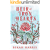 Heir of Iron Hearts: Iron Crown Faerie Tales Book 2 (English Edition)