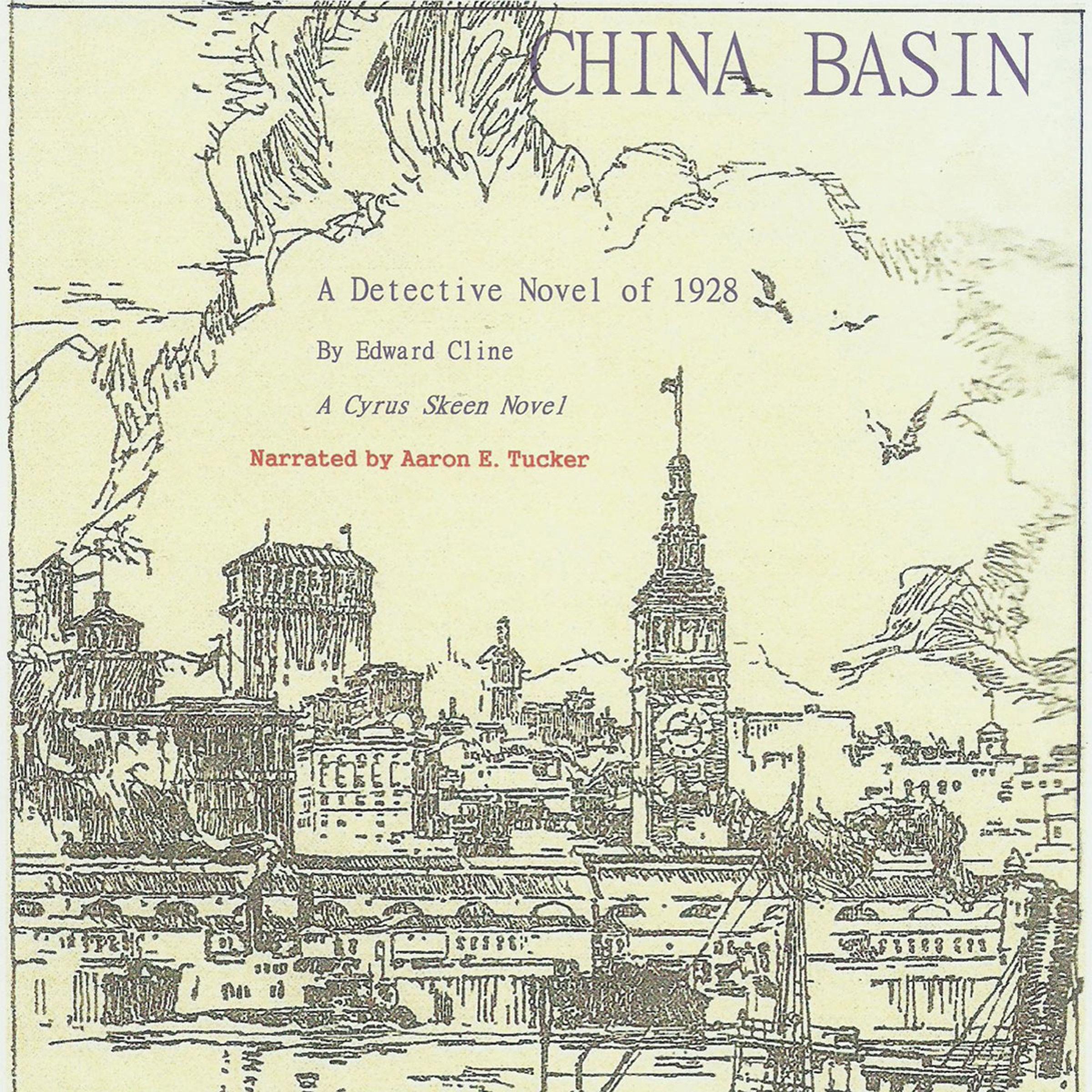 China Basin: The Cyrus Skeen Series