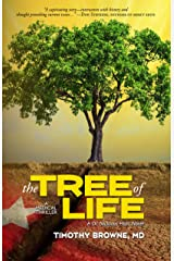 The TREE of LIFE: A Medical Thriller (A Dr. Nicklaus Hart Novel Book 2) Kindle Edition