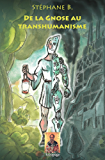 De la Gnose au Transhumanisme