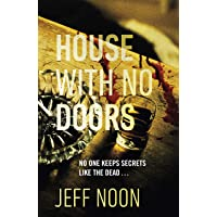 House with No Doors: A creepy and atmospheric psychological thriller