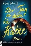 Der Tag, an dem die Katze kam: Jennys & Ghizmos zweiter Fall (Jenny & Ghizmo 2) (German Edition)