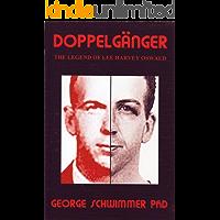 Doppelgänger: The Legend Of Lee Harvey Oswald