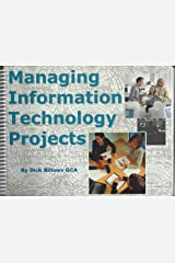 Managing Information Technology Projects Spiral-bound