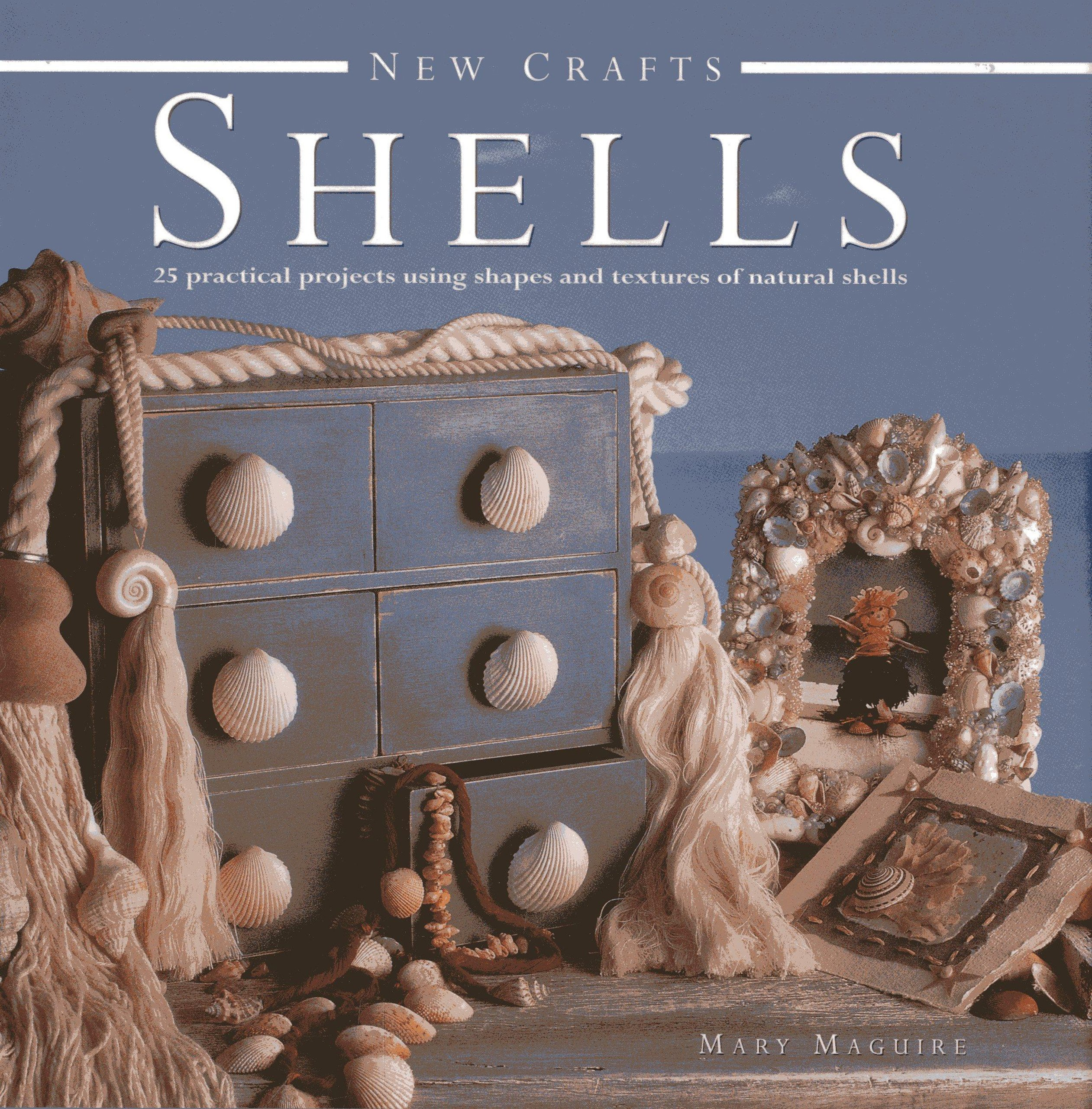 new-crafts-shells-25-practical-projects-using-shapes-and-textures-of-natural-shells