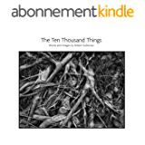 The Ten Thousand Things: Words and Images by Robert Saltzman (English Edition)